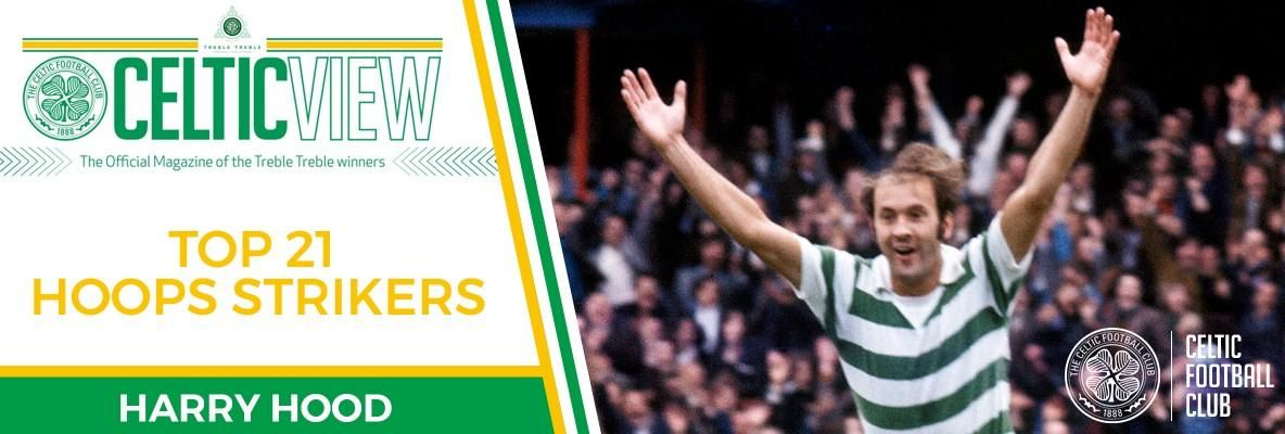Celtic View celebrates our greatest goalscorers - Harry Hood
